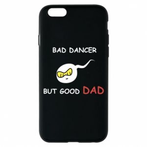 Etui na iPhone 6/6S Bad dancer but good dad
