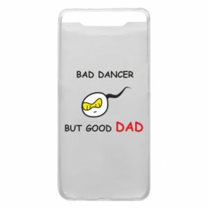 Etui na Samsung A80 Bad dancer but good dad