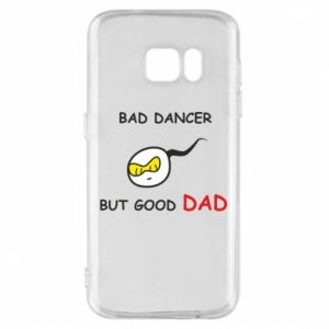 Etui na Samsung S7 Bad dancer but good dad