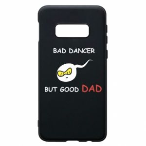 Etui na Samsung S10e Bad dancer but good dad