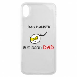 Etui na iPhone Xs Max Bad dancer but good dad
