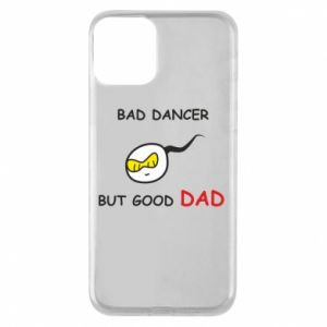 Etui na iPhone 11 Bad dancer but good dad