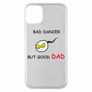 Etui na iPhone 11 Pro Bad dancer but good dad
