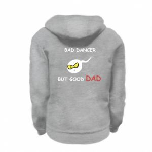 Kid's zipped hoodie % print% Bad dancer but good dad