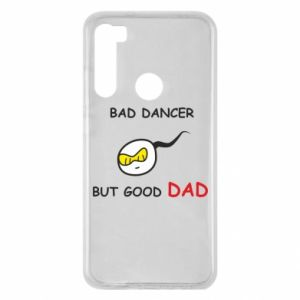 Xiaomi Redmi Note 8 Case Bad dancer but good dad
