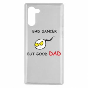 Samsung Note 10 Case Bad dancer but good dad