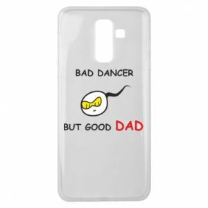 Samsung J8 2018 Case Bad dancer but good dad
