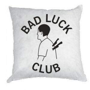 Pillow Bad luck club - PrintSalon