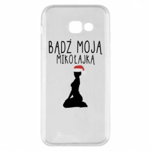 Phone case for Samsung A5 2017 Be my Santa