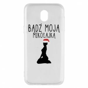 Phone case for Samsung J5 2017 Be my Santa