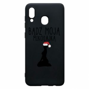 Phone case for Samsung A20 Be my Santa
