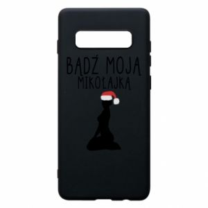Phone case for Samsung S10+ Be my Santa