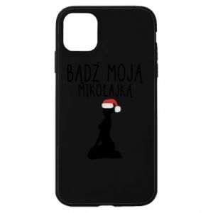 Phone case for iPhone 11 Be my Santa