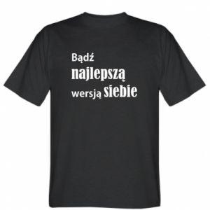 Koszulka Bądź najlepszą wersją siebie
