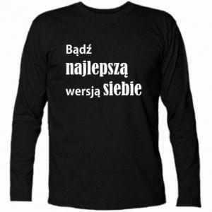 Koszulka z długim rękawem Bądź najlepszą wersją siebie