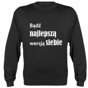 Bluza (raglan) Bądź najlepszą wersją siebie