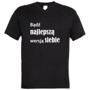 Męska koszulka V-neck Bądź najlepszą wersją siebie