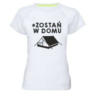 Women's sports t-shirt Sit at home