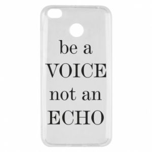 Xiaomi Redmi 4X Case Be a voice not an echo