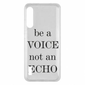 Xiaomi Mi A3 Case Be a voice not an echo