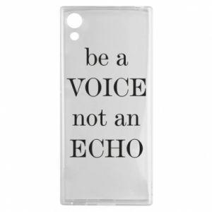 Sony Xperia XA1 Case Be a voice not an echo
