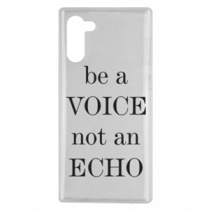 Samsung Note 10 Case Be a voice not an echo