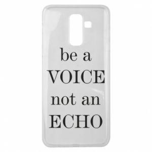 Samsung J8 2018 Case Be a voice not an echo