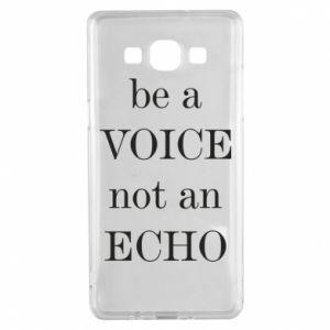 Samsung A5 2015 Case Be a voice not an echo