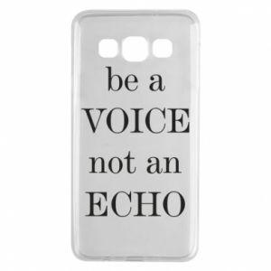 Samsung A3 2015 Case Be a voice not an echo