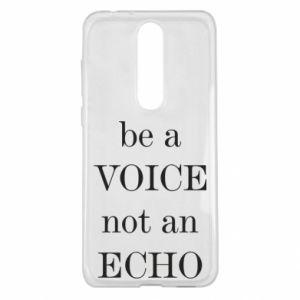 Nokia 5.1 Plus Case Be a voice not an echo