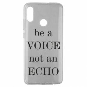 Huawei Honor 10 Lite Case Be a voice not an echo