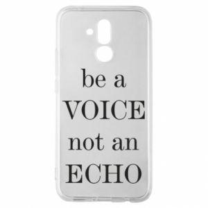 Huawei Mate 20Lite Case Be a voice not an echo