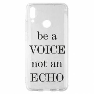 Huawei P Smart 2019 Case Be a voice not an echo