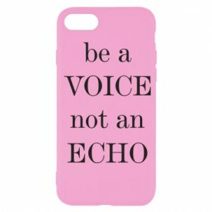 iPhone SE 2020 Case Be a voice not an echo