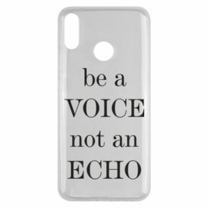 Huawei Y9 2019 Case Be a voice not an echo