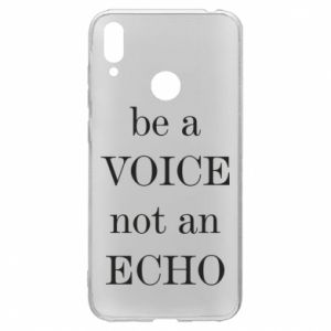 Huawei Y7 2019 Case Be a voice not an echo