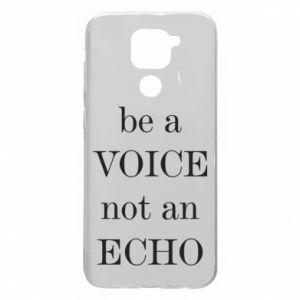 Xiaomi Redmi Note 9 / Redmi 10X case % print% Be a voice not an echo