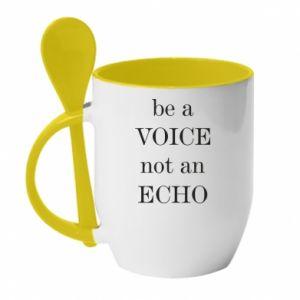 Kubek z ceramiczną łyżeczką Be a voice not an echo