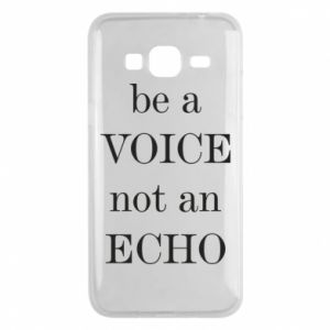 Phone case for Samsung J3 2016 Be a voice not an echo