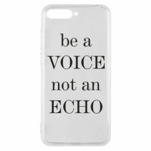 Phone case for Huawei Y6 2018 Be a voice not an echo