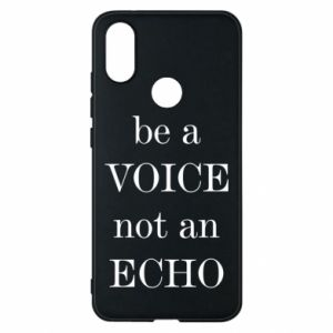 Phone case for Xiaomi Mi A2 Be a voice not an echo