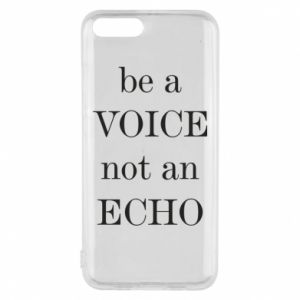 Phone case for Xiaomi Mi6 Be a voice not an echo