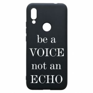 Phone case for Xiaomi Redmi 7 Be a voice not an echo