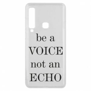 Phone case for Samsung A9 2018 Be a voice not an echo