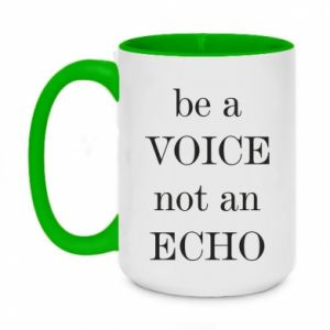 Two-toned mug 450ml Be a voice not an echo