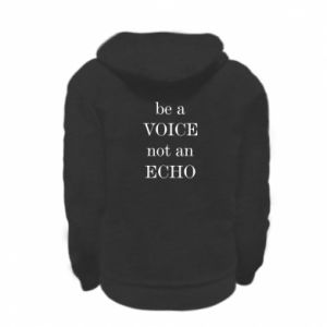 Kid's zipped hoodie % print% Be a voice not an echo