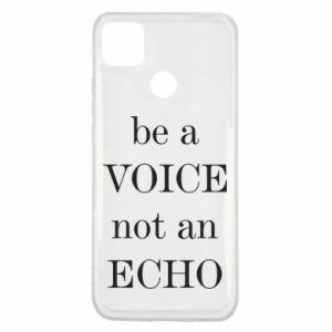 Xiaomi Redmi 9c Case Be a voice not an echo