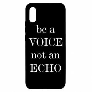 Xiaomi Redmi 9a Case Be a voice not an echo