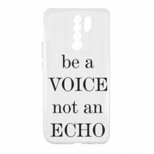 Xiaomi Redmi 9 Case Be a voice not an echo
