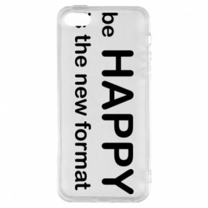 Etui na iPhone 5/5S/SE Be happy is the new format